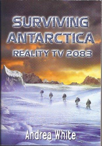 9780439025355: Surviving Antarctica: Reality TV 2083