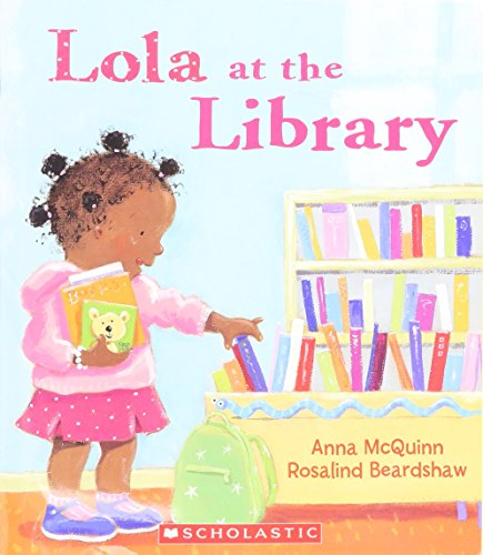 9780439025638: Lola at the Library