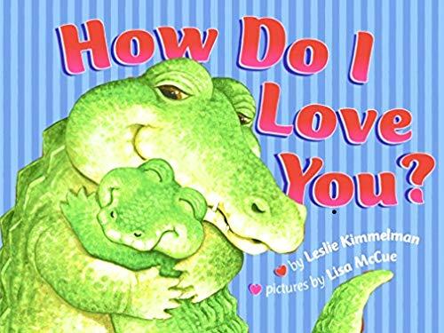9780439027175: How Do I Love You?