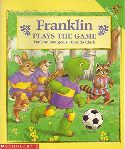 9780439040709: Franklin Plays the Game