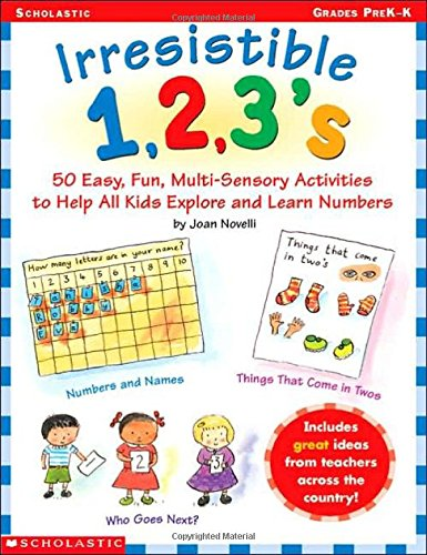 9780439040952: Irresistible 1,2,3s: 50 Easy, Fun Multi-Sensory Activities to Help All Kids Explore and Learn Numbers