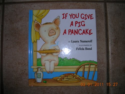9780439042239: If You Give a Pig a Pancake