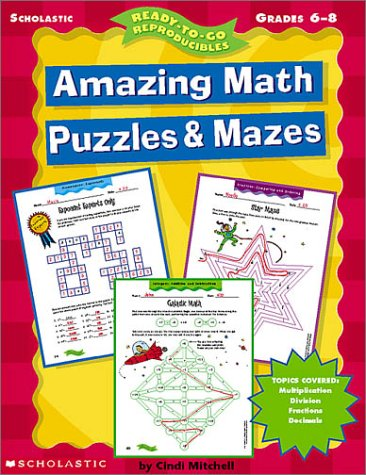 9780439042376: Amazing Math Puzzles & Mazes (Ready-To-Go Reproducibles)