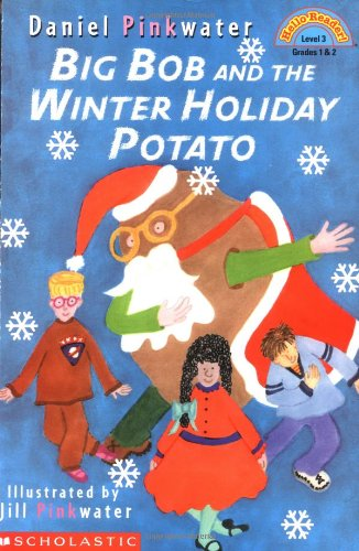 9780439042437: Big Bob And The Winter Holiday Potato (level 1) (Hello Reader)