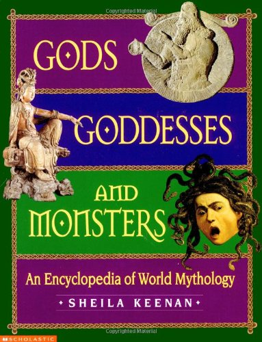 9780439042895: Gods, Goddesses, and Monsters: An Encyclopedia of World Mythology