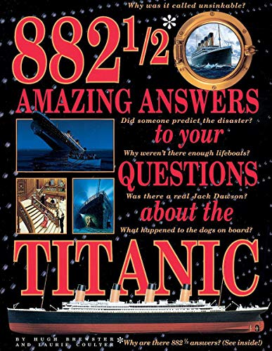 9780439042963: 882 1/2 Amazing Answers to Your Questions About the Titanic