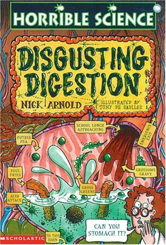Disgusting Digestion (Horrible Science): Arnold, Nick
