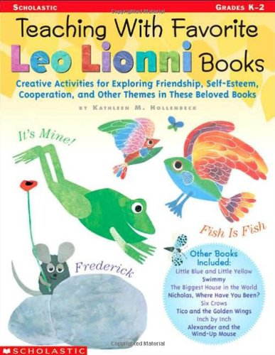Teaching With Favorite Leo Lionni Books