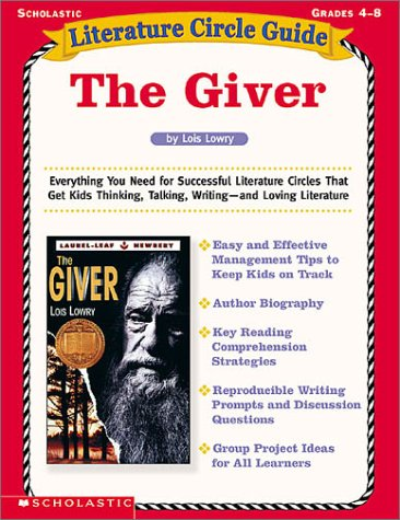 Literature Circle Guide the Giver, Grades 4-8: Lowry, Lois; Finn,