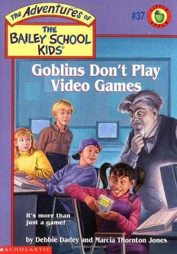 9780439043977: Goblins Don't Play Video Games (Bailey School Kids #37)