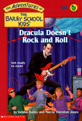 9780439043991: Dracula Doesn't Rock N' Roll (The Adventures of the Bailey School Kids, #39)
