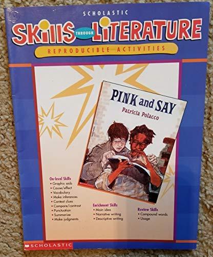 9780439044677: Skills Through Literature: Reproducible Activities: Pink and Say: Patricia Polacco
