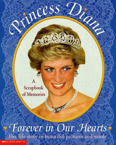 Princess Diana: Forever in Our Hearts a: Weinberger, Kimberly