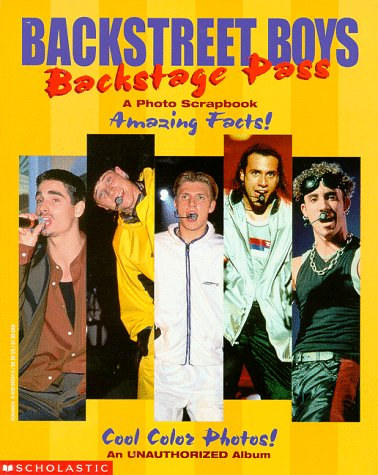 9780439045315: Backstreet Boys: Backstage Pass: A Photo Scrapbook
