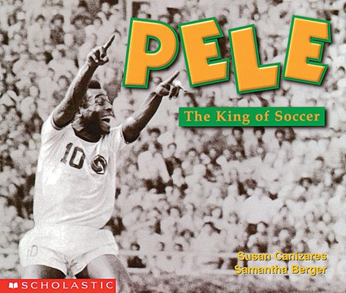 9780439045773: Pele: The King of Soccer (Social Studies Emergent Readers)