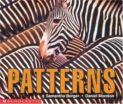 Patterns (Emergent Readers): Samantha Berger, Daniel Moreton