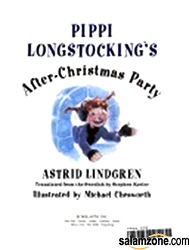 9780439046169: Pippi Longstocking's After-christmas Party