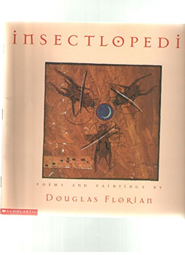 9780439046671: Insectlopedia: Poems and paintings
