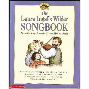 9780439048842: The Laura Ingalls Wilder Songbook: Favorite Songs from the Little House Books