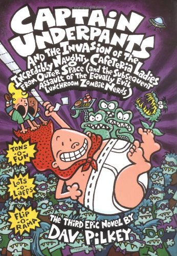 9780439049955: Captain Underpants and the Invasion of the Incredibly Naughty Cafeteria Ladies from Outer Space (Captain Underpants #3)