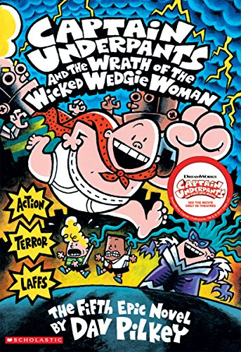 9780439050005: Captain Underpants and the Wrath of the Wicked Wedgie Woman