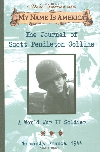 9780439050135: The Journal of Scott Pendalton Collins: A World War 2 Soldier