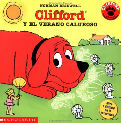 Clifford y el verano caluroso (Spanish Edition): Bridwell, Norman