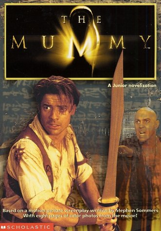 9780439050159: The Mummy Novelisation