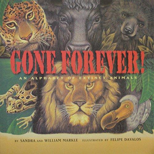 9780439050685: Gone forever!: An alphabet of extinct animals