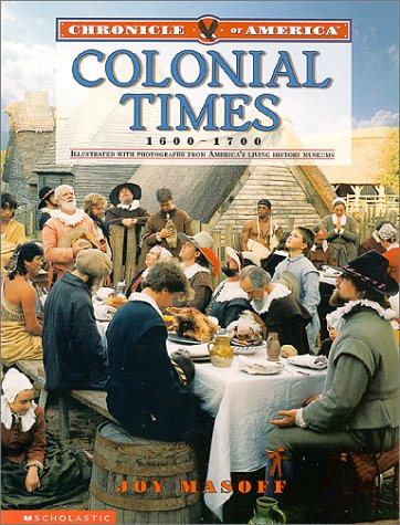 9780439051071: Colonial Times: 1600-1700 (Chronicle of America)