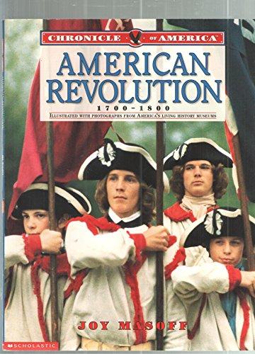 American Revolution 1700-1800 (chronicle of america): scholastic