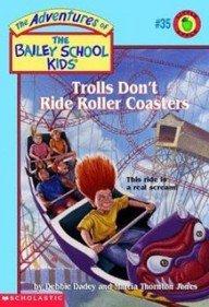 9780439051224: 35 Trolls Don't Ride Roller Coasters