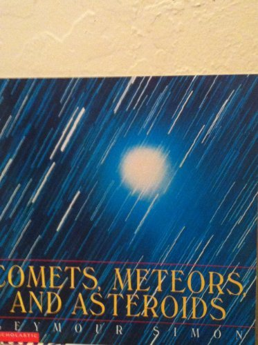 9780439051491: Comets, Meteors, and Asteroids