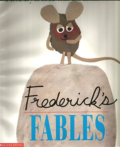 9780439051514: Frederick's fables: A treasury of 16 favorite Leo Lionni stories
