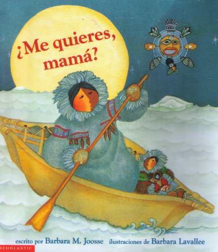 9780439052085: ?Me Quieres, Mama? [Taschenbuch] by Barbara Joossee