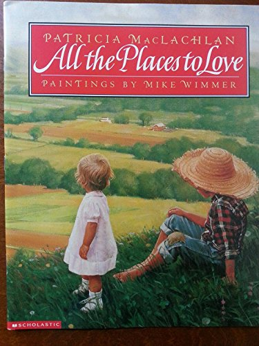 9780439055055: All the places to love