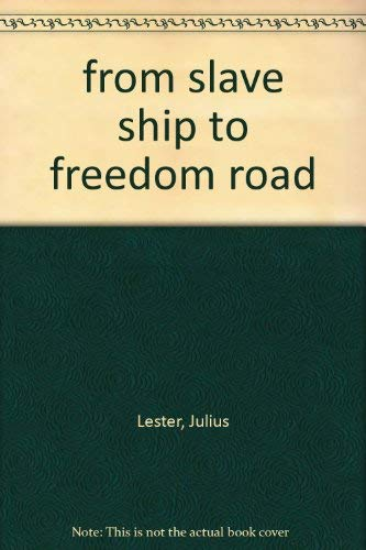 9780439056533: from slave ship to freedom road