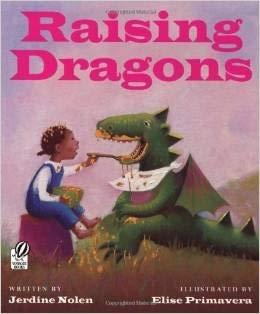 9780439056564: Raising Dragons [Taschenbuch] by Jerdine Nolen