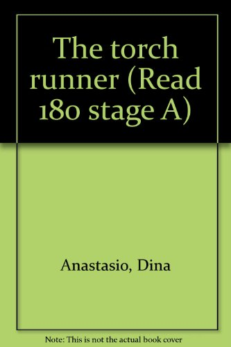 The torch runner (Read 180 stage A): Anastasio, Dina
