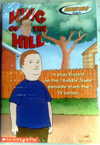 9780439056960: King of the Hill: A Play Based on the Bobby Slam Episode (Read 180: Level 1)