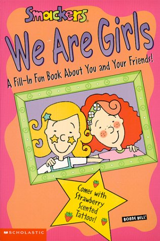 9780439058476: Smackers: We Are Girls (Bonne Bell)