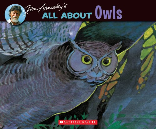 All About: All about Owls 9780439058520 Part of a major reprinting of renowned naturalist Jim Arnosky's beloved All About series, All About Owls is a thorough and colorful introduction to the world of owls. In Spring 08, Scholastic Nonfiction is relaunching Jim Arnosky's treasured All About series with all-new paperback covers! In All About Owls, Arnosky shows how owls grow and live, answering kids' biggest questions about owls, such as: Where do owls live? How do they see so well at night? What do owls eat? How can you tell if an owl lives near you? Packed with intriguing information and brought to life by Arnosky's vibrant watercolors, this book will fascinate young readers.