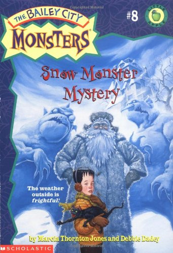 9780439058735: Snow Monster Mystery (Baily City Monsters #8)