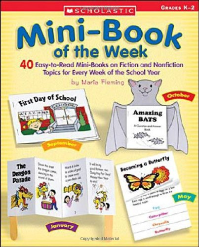 9780439059213: Mini-Book of the Week: 40 Easy-To-Read Mini-Books on Fiction and Nonfiction Topics for Every Week of the School Year