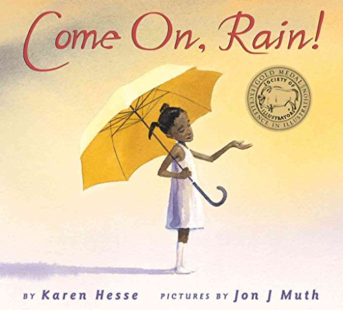 9780439060158: [Come On, Rain] [by: Karen Hesse]