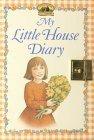 9780439060189: My Little House Diary