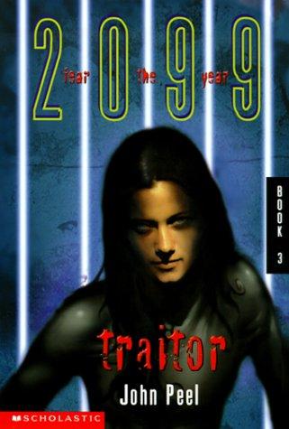 9780439060325: Traitor (2099)