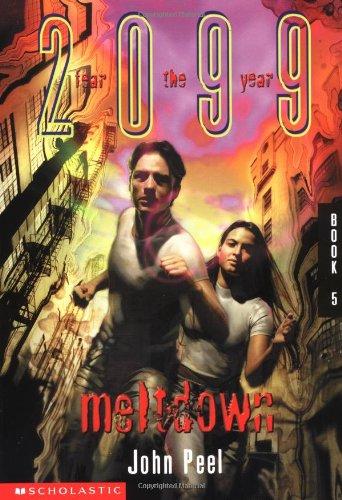 9780439060349: Meltdown (2099)