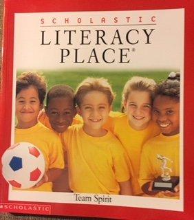 9780439061414: Literacy Place Team Spirit