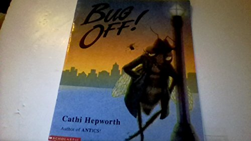 Bug off!: A swarm of insect words: Catherine Hepworth